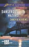 Dangerous Waters by Sandra Robbins