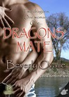 Dragons' Mate by Beverly Ovalle