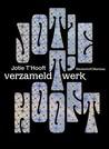 Jotie T'Hooft, verzameld werk
