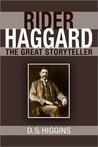 Rider Haggard: The Great Storyteller