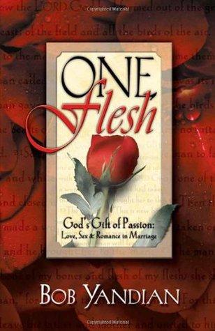 One Flesh by Bob Yandian