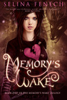 Memory's Wake (Memory's Wake Trilogy, #1)