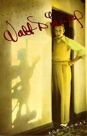 Walt Disney by Bob Thomas