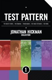 Test Pattern: Jonathan Hickman Collection, Volume 1