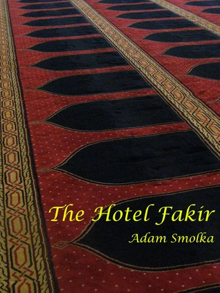 The Hotel Fakir