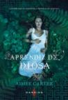 Aprendiz de diosa by Aimee Carter