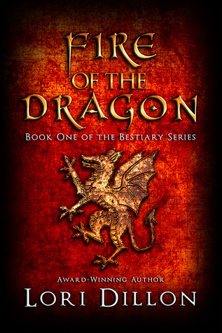 Fire of the Dragon (Bestiary, #1)