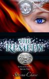 The Remedy (Eyes of E'veria, #2)