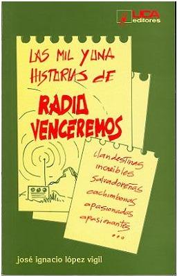 Las Mil Y Una Historias De Radio Venceremos