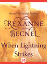 When Lightning Strikes by Rexanne Becnel
