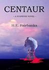 Centaur (Sterling Suspense #1)