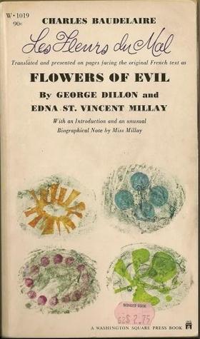 Flowers of Evil /  Les Fleurs du Mal by Charles Baudelaire