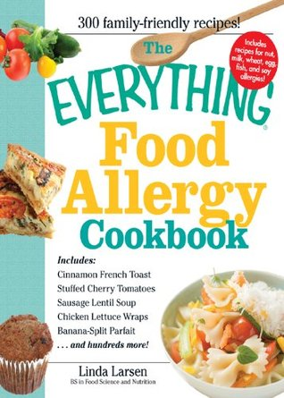 The everything food allergy cookbook prepare easy to make meals 17839011 forumfinder Choice Image