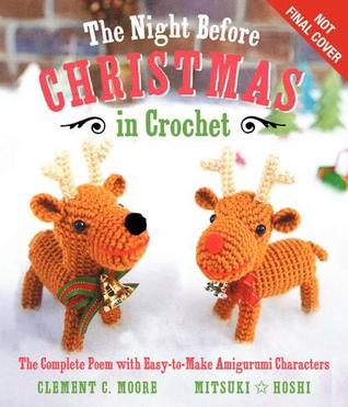 the-night-before-christmas-in-crochet-the-complete-poem-with-easy-to-make-amigurumi-characters