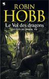 Le Vol des dragons by Robin Hobb