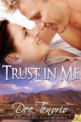 Trust In Me (Rancho Del Cielo, #5)
