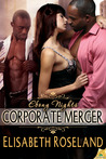 Corporate Merger (Ebony Nights, #3)
