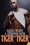 Tiger Tiger by Rachel Wilder
