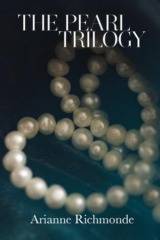 Ebook The Pearl Trilogy by Arianne Richmonde TXT!