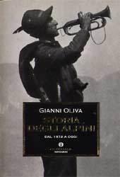 Storia degli alpini by Gianni Oliva