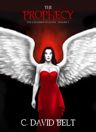 The Prophecy (The Children of Lilith, Vo...