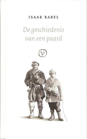 Ebook De geschiedenis van een paard by Isaac Babel PDF!