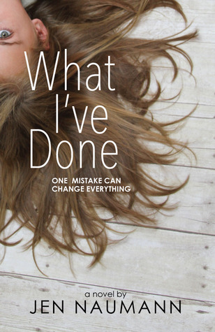 What I've Done by Jen Naumann