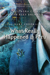 Download What Really Happened in Peru (The Bane Chronicles, #1)