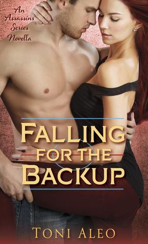 Falling for the Backup (Assassins, #4)