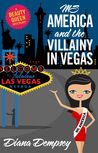 Ms America and the Villainy in Vegas (Beauty Queen Mysteries, No. 2)