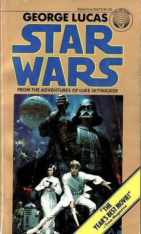 Star Wars, From The Adventures Of Luke Skywalker by George Lucas