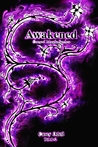 Awakened (Cursed Magic, #2)