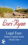 Legal Ease by Lori Ryan