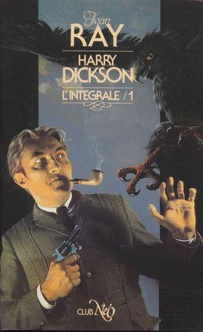 Harry Dickson - L'intégrale 1 (Harry Dickson, #1)