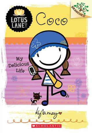 Coco: My Delicious Life (Lotus Lane, #2)