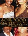 Soul Food Sisterhood