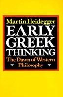Early Greek Thinking: The Dawn of Western Philosophy