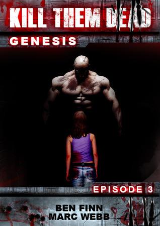 Kill Them Dead: Genesis - Episode 3