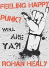 Feeling Happy Punk? Well Are Ya?!