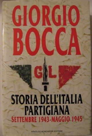 Storia dell'Italia partigiana: Settembre 1943-maggio 1945
