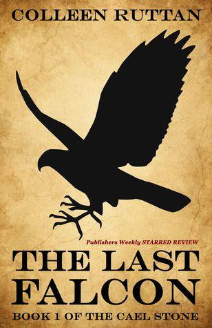 The Last Falcon(Cael Stone 1)