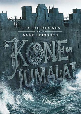Ebook Konejumalat by Eija Lappalainen TXT!