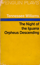 The Night Of The Iguana   Orpheus Descending