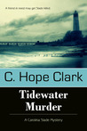 Tidewater Murder (Carolina Slade Mystery Series, #2)