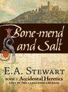 Bone-mend and Salt
