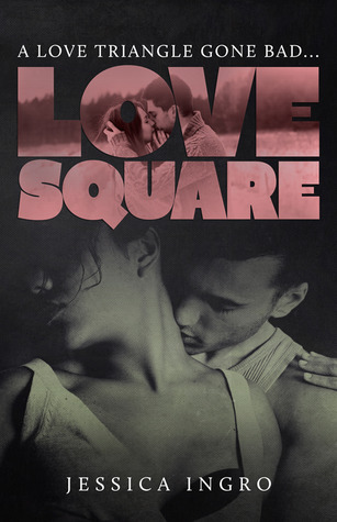 Love Square (Love Square, #1) by Jessica Ingro