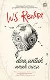 Download ebook Doa untuk Anak Cucu by W.S. Rendra