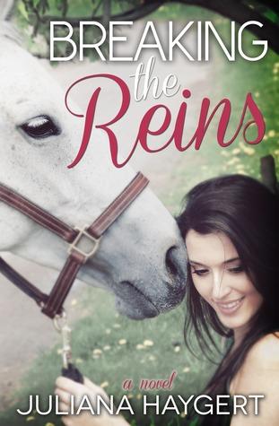 Breaking the Reins (Breaking #1)