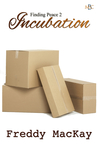 Incubation (Finding Peace, #2)