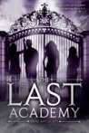 The Last Academy by Anne Applegate